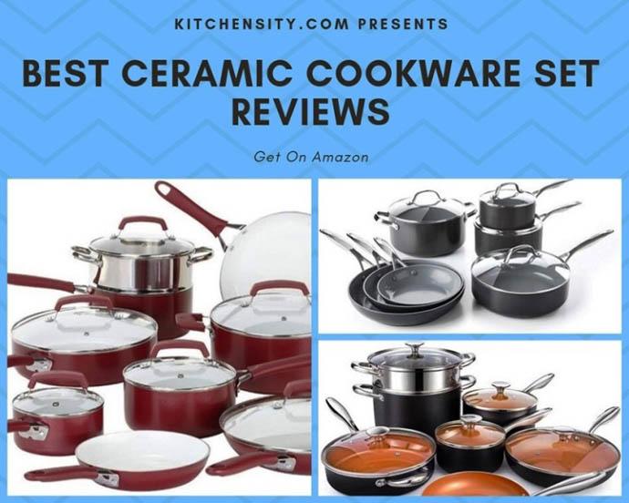 Best 100 Percent Ceramic Nonstick Cookware Set Reviews