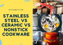 Stainless Steel Vs Nonstick Vs Ceramic Cookware Set [An Ultimate Guide 2021]