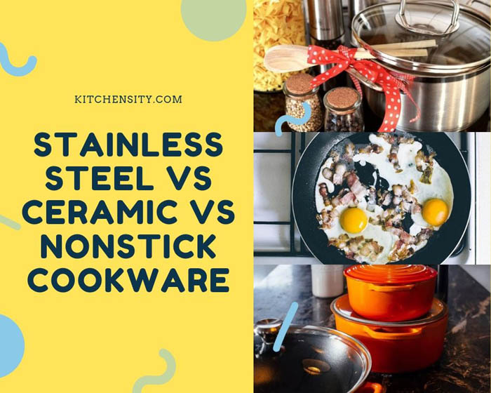 Stainless Steel vs Nonstick vs Ceramic Cookware Set