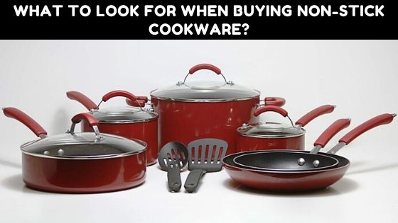 What-to-look-for-when-buying-non-stick-cookware