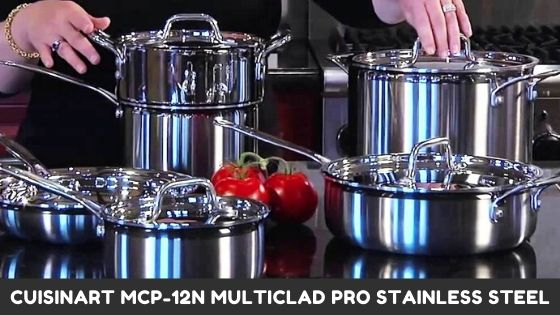 Cuisinart MCP-12N Multiclad Pro Stainless Steel Pots and Pans