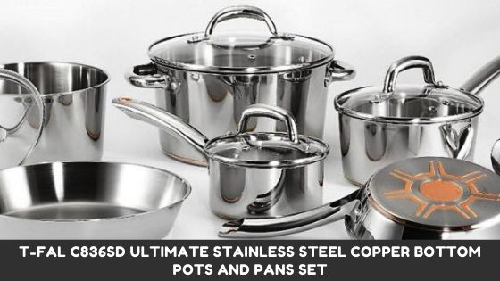 T-fal C836SD Ultimate Stainless Steel Copper Bottom Pots And Pans Set