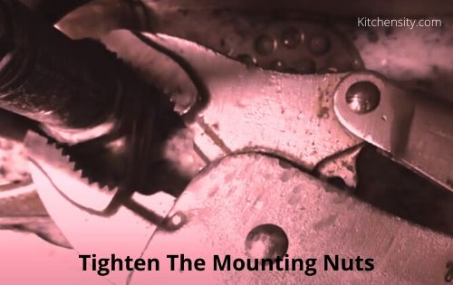 Tighten The Mounting Nuts