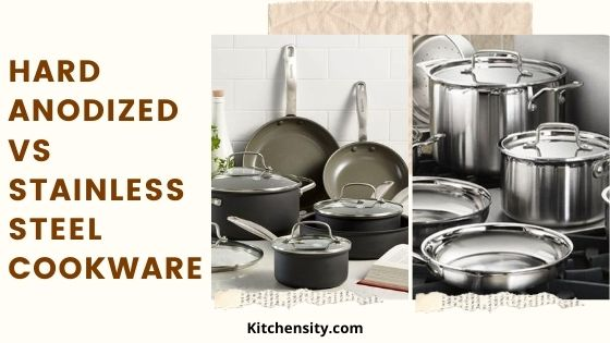 Hard-Anodized Vs Stainless Steel Cookware