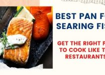 Best Pan For Searing Fish: For Restaurant Like Texture [2021]
