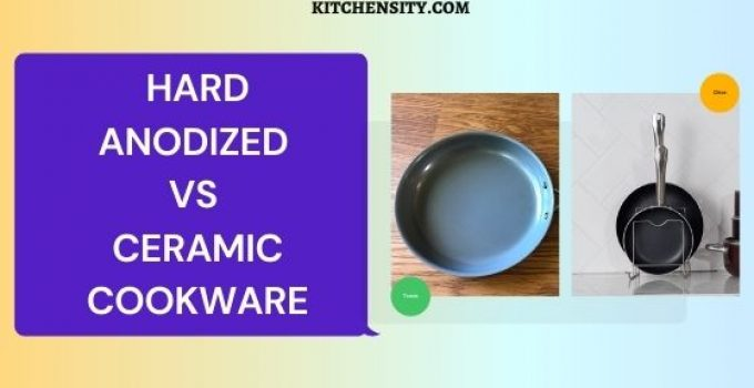 hard anodized vs ceramic cookware comparison