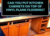 Can You Put Kitchen Cabinets On Top Of Vinyl Plank Flooring?